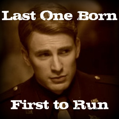 Last One Born; First to Run