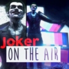 Joker On The Air