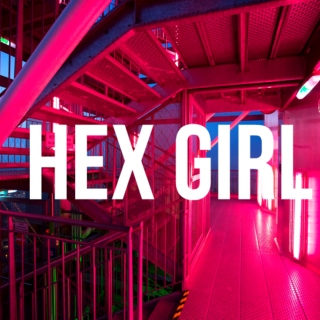 i'm a hex girl