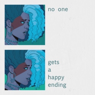 no one gets a happy ending