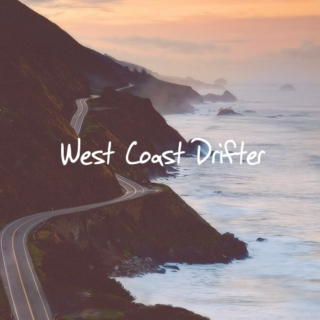 West Coast Drifter