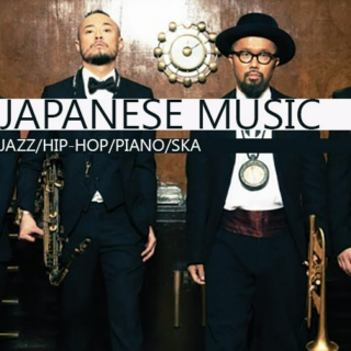 Japanese Music (Jazz/Hip-Hop/Piano/Ska)