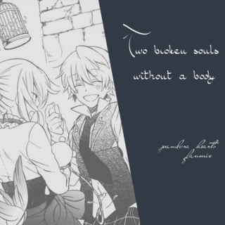 two broken souls without a body
