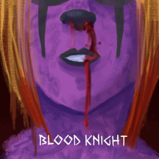 † Blood Knight †