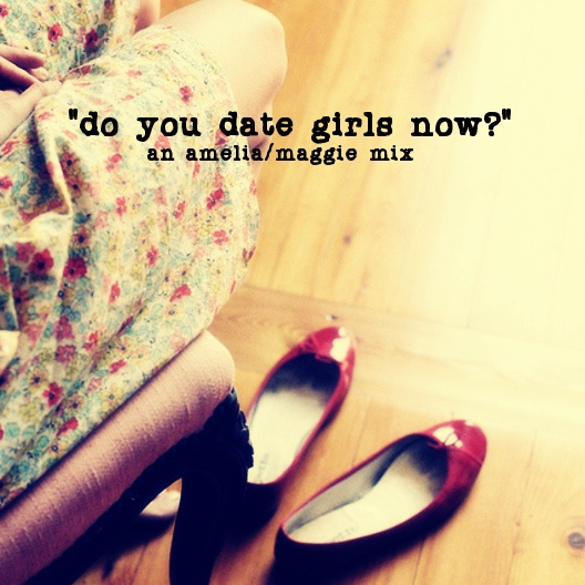 do you date girls now?