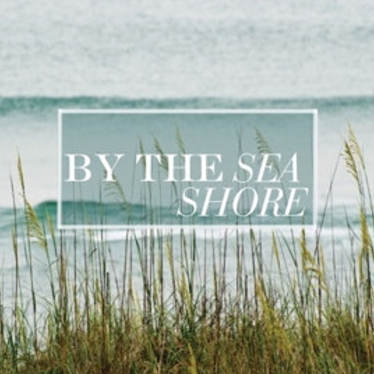 By The Sea Shore