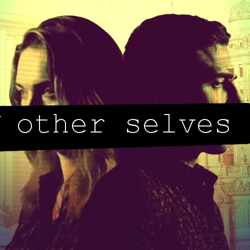 other selves [2/4]