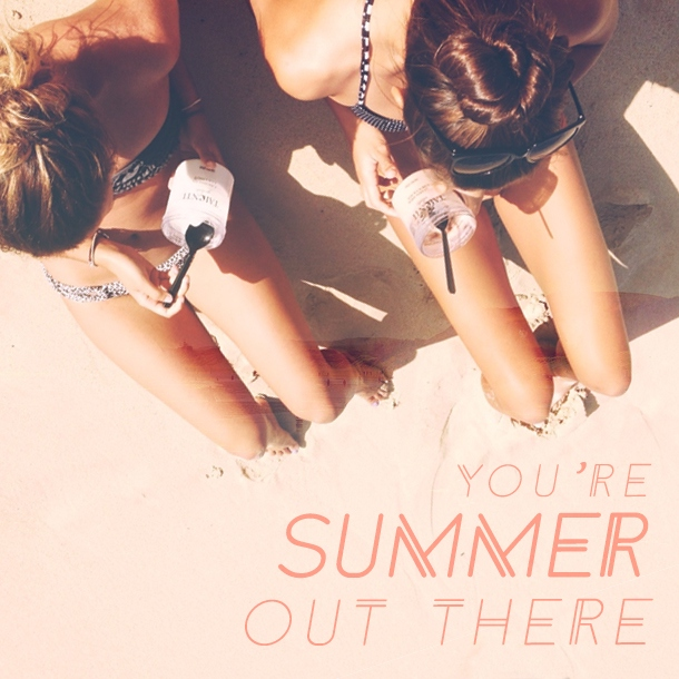 You're Summer Out There