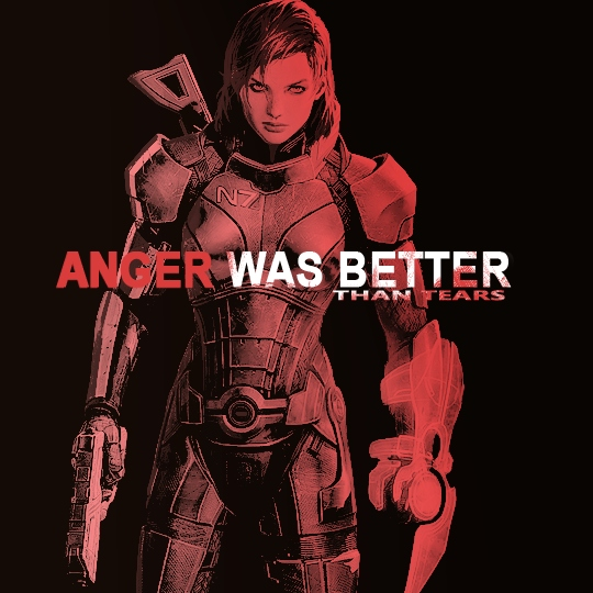 anger was better than tears