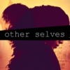 other selves [4/4]