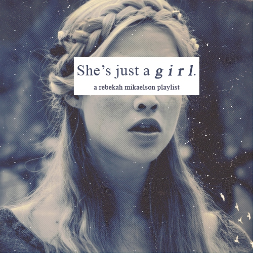 She's just a girl.
