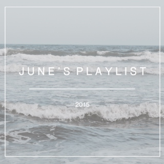 June's Playlist 2015