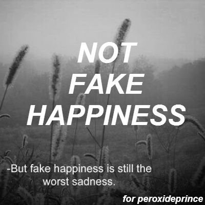 Not Fake Happiness (BE HAPPY FRIEND ILY)