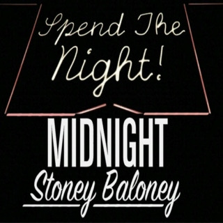 Midnight Stoney Baloney