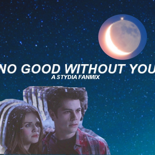 //:no good without you