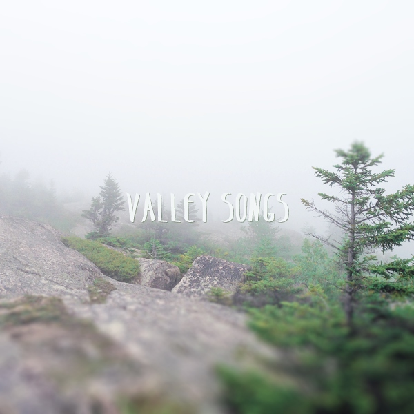 Valley Songs