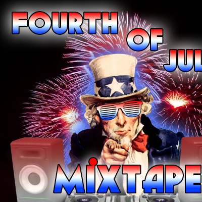 Fourth of July Mixtape