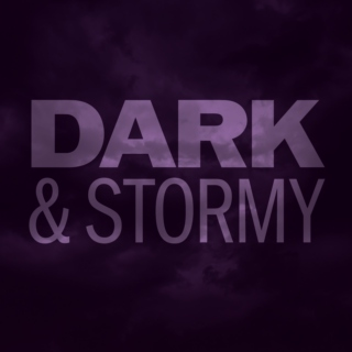Dark & Stormy June 2015
