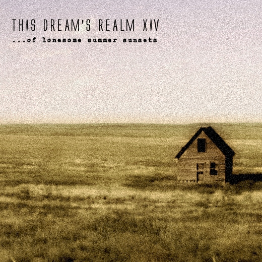 this dream's realm XIV - of lonesome summer sunsets