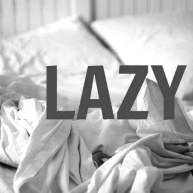 Too Lazy in Bed