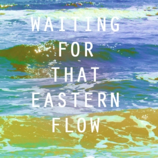 Waiting For That Eastern Flow