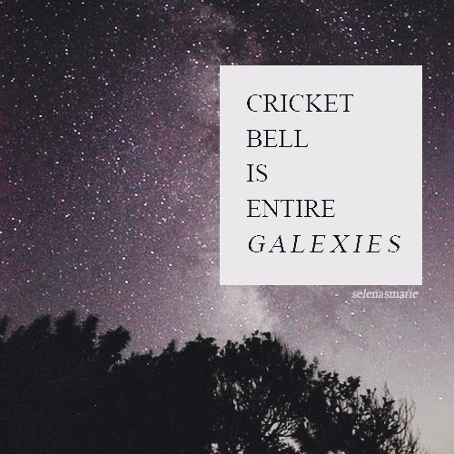 cricket bell is entire galexies
