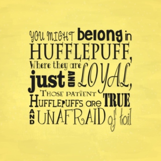 Proud to be a Hufflepuff