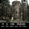 M is for Murder