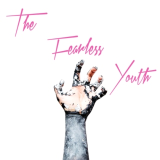 The Fearless Youth