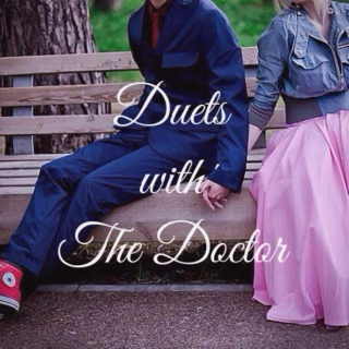 Duets with the Doctor