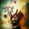 Made of Metal
