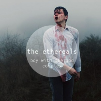 тнe eтнerealѕ: boy with the god complex