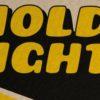 HOLD TIGHT! VOL. 1
