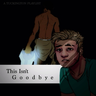 this isn't goodbye