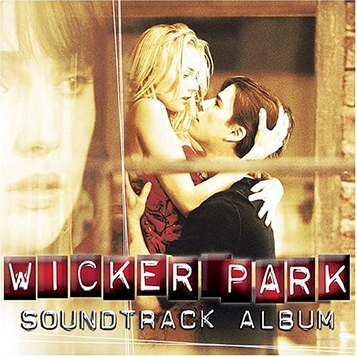 Wicker Park Soundtrack