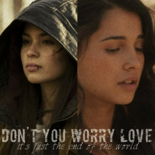 DON'T YOU WORRY LOVE