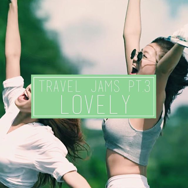 travel jams pt.3 (lovely)