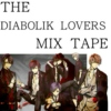 The Diabolik Lovers Mix Tape