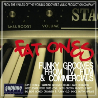 Fat Ones: Funky Grooves from TV, Film & Commercials