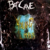 Batcave: Young Limbs And Numb Hymns