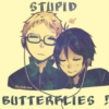 Stupid butterflies!