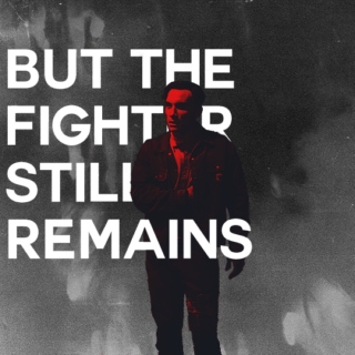 but the fighter still remains