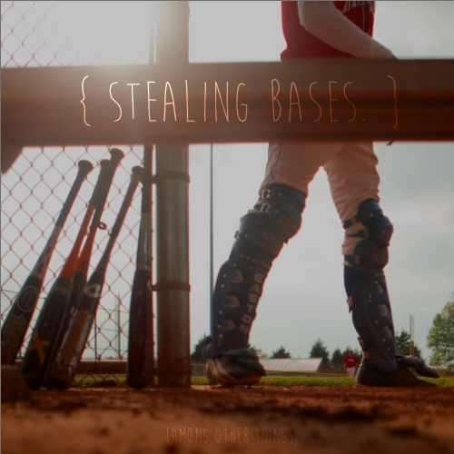 { stealing bases. }