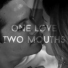 one love, two mouths