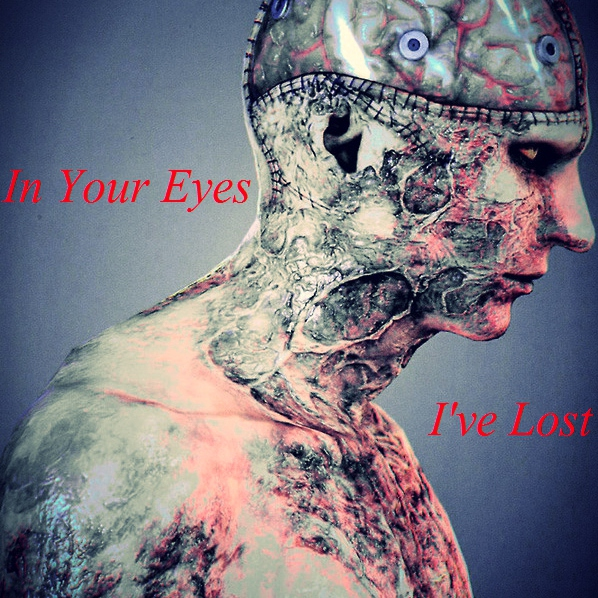 In Your Eyes I've Lost