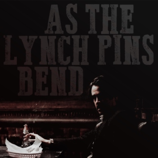 as the lynch pins bend