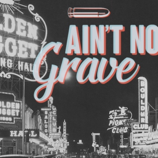Ain't No Grave (Courier Six Fanmix)
