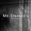Mr. Strangé's June '15 Playlist