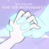 My Pearl, You're Wonderful