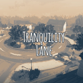Tranquility Lane